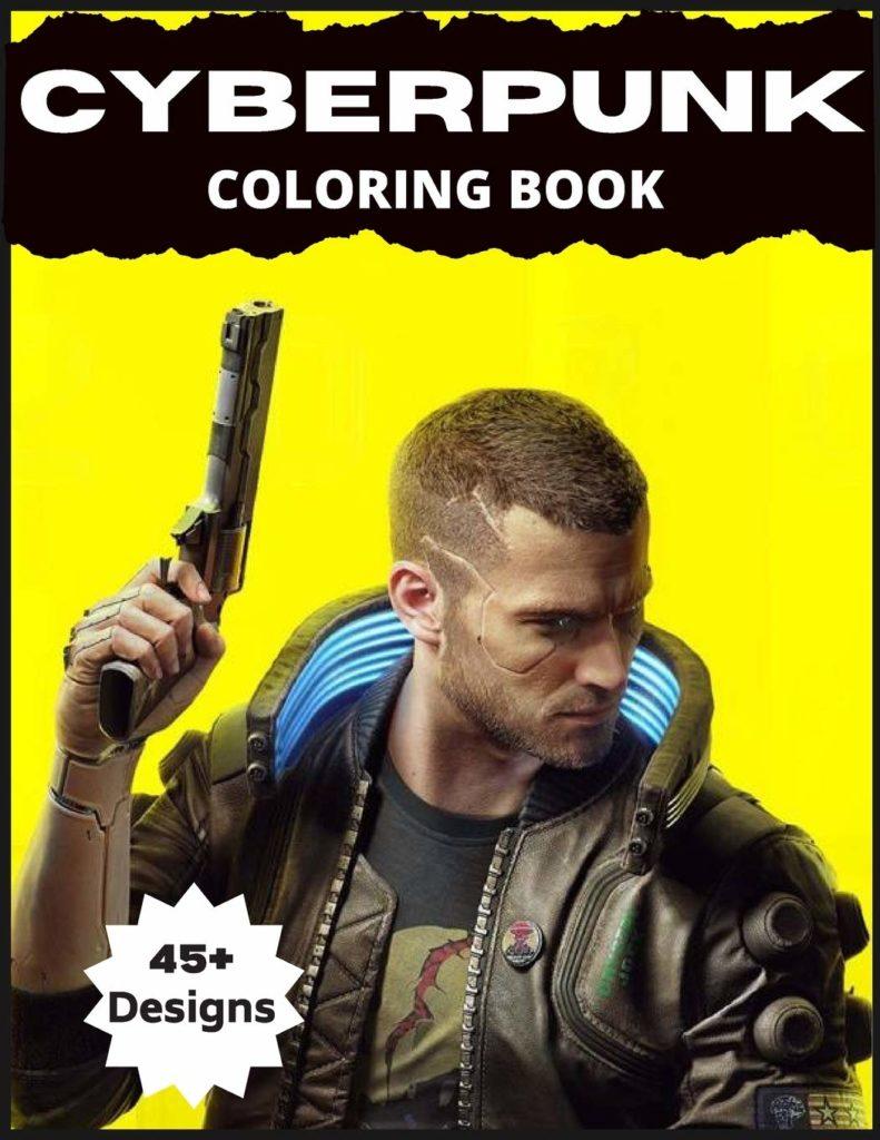 Best Cyberpunk 2077 Products Cyberpunk Coloring Book